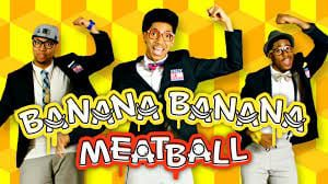 Log on to Go Noodle and dance along with Banana Banana Meatball